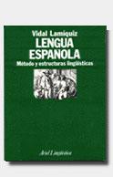 LENGUA ESPAÑOLA,METODO Y ESTRUCTURA