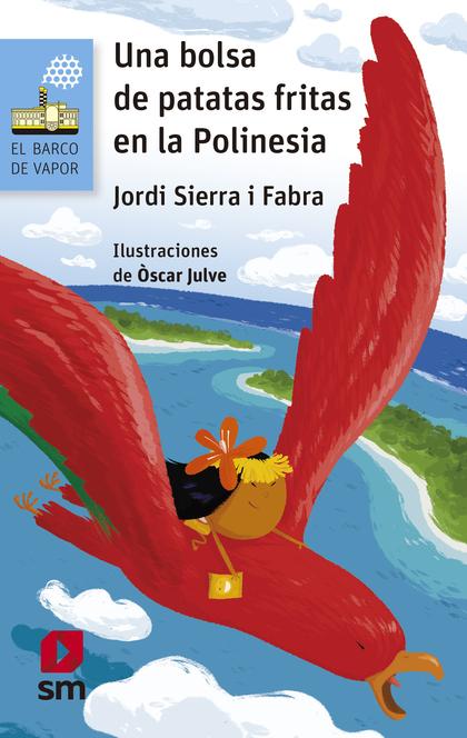 UNA BOLSA DE PATATAS FRITAS EN LA POLINESIA (EBOOK-EPUB)