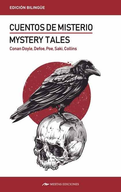 MISTERY TALES / CUENTOS DE MISTERIO.