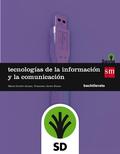 SD PROFESOR. TECNOLOGÍAS DE LA INFORMACIÓN Y DE LA COMUNICACIÓN. 1 BACHILLERATO..