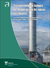 TRATAMIENTO DE FANGOS DE DEPURACIÓN DE AGUAS RESIDUALES.