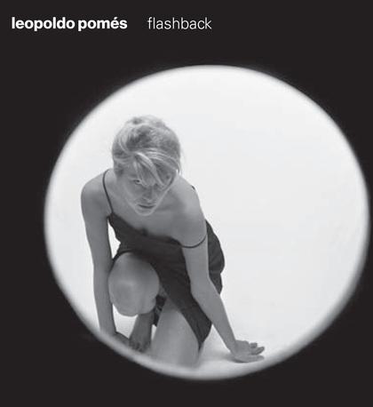 LEOPOLDO POMES, FLASHBACK