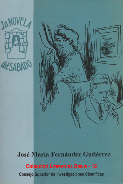 LA NOVELA DEL SÁBADO (1953-1955): CATÁLOGO Y CONTEXTO HISTÓRICO LITERA
