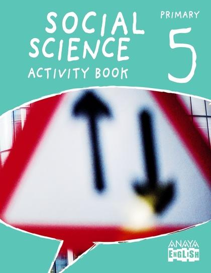 SOCIAL SCIENCE 5. ACTIVITY BOOK..