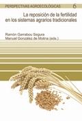 LA REPOSICIÓN DE LA FERTILIDAD EN LOS SISTEMAS AGRARIOS TRADICIONALES