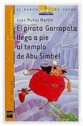 EL PIRATA GARRAPATA LLEGA AL TEMPLO DE ABU SIMBEL