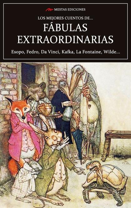 LOS MEJORES CUENTOS DE FABULAS EXTRAORDINARIAS.