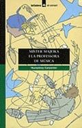 MÍSTER MAJEIKA I LA PROFESSORA DE MÚSICA
