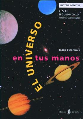 EL UNIVERSO EN TUS MANOS.2 CICLO ESO