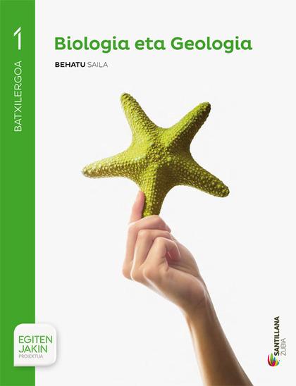 BIOLOGIA ETA GEOLOGIA 1 BATXILERGOA