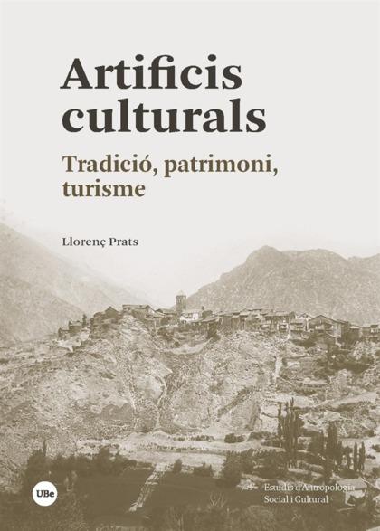 ARTIFICIS CULTURALS. TRADICIÓ, PATRIMONI, TURISME
