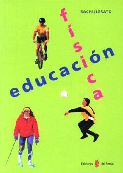 EDUCACIÓN FÍSICA, 1 BACHILLERATO