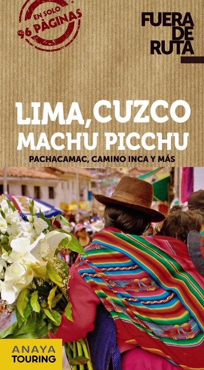 LIMA, CUZCO, MACHU PICCHU