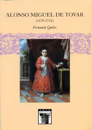 ALONSO MIGUEL DE TOVAR (1678-1752)