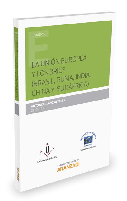 LA UNIÓN EUROPEA Y LOS BRICS (BRASIL, RUSIA, INDIA, CHINA Y SUDÁFRICA).