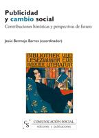 PUBLICIDAD Y CAMBIO SOCIAL : CONTRIBUCIONES HISTÓRICAS Y PERSPECTIVAS DE FUTURO