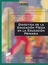 DIDÁCTICA DE LA EDUCACIÓN FÍSICA EN LA EDUCACIÓN PRIMARIA