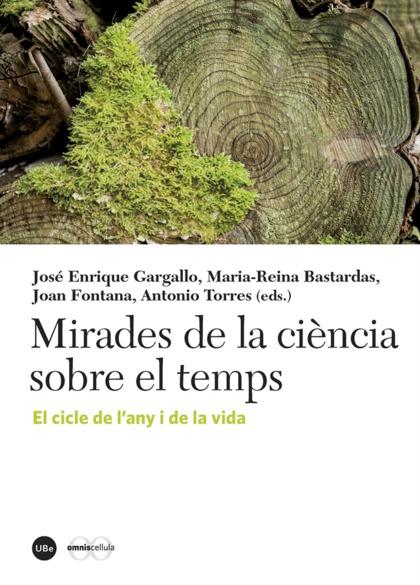 MIRADES DE LA CIÈNCIA SOBRE EL TEMPS                                            EL CICLE DE L&#