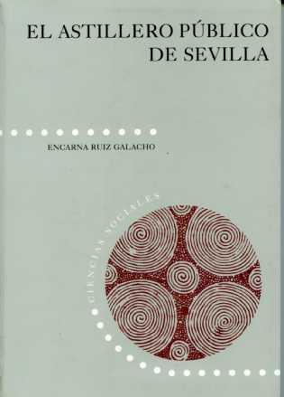 EL ASTILLERO PÚBLICO DE SEVILLA