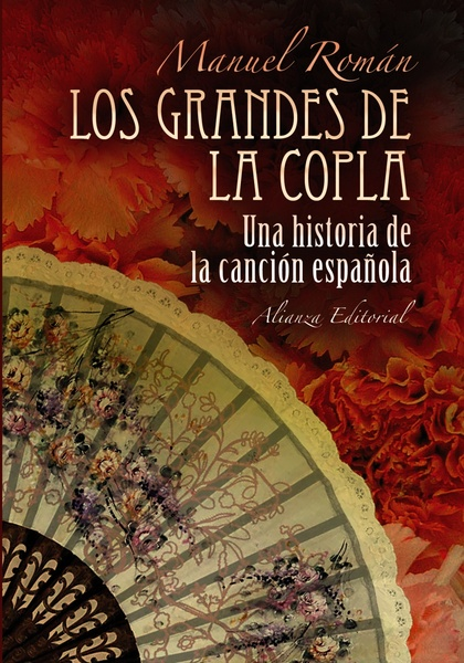 LOS GRANDES DE LA COPLA : HISTORIA DE LA CANCIÓN ESPAÑOLA