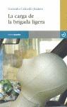 LA CARGA DE LA BRIGADA LIGERA