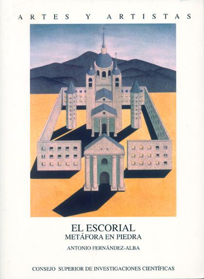 EL ESCORIAL: METÁFORA EN PIEDRA
