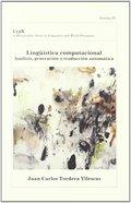 LINGUISTICA COMPUTACIONAL ANALISIS GENERACION Y TRADUCCION AUTOMA. ANÁLISIS, GENERACIÓN Y TRADU