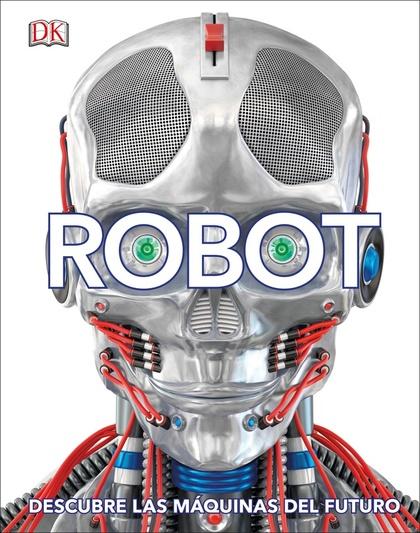 ROBOT                                                                           DESCUBRE LAS MÁ
