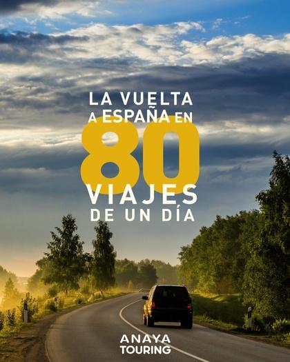 LA VUELTA A ESPAÑA EN 80 VIAJES