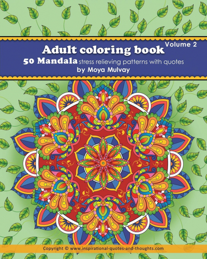 ADULT COLORING BOOK - 50 MANDALA STRESS RELIEVING PATTERNS WITH QUOTES. A COLORING BOOK FOR ADU