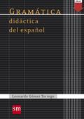 GRAMÁTICA DIDÁCTICA DEL ESPAÑOL (EBOOK-KF8).