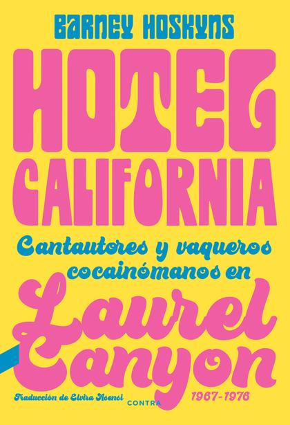 HOTEL CALIFORNIA                                                                CANTAUTORES Y V