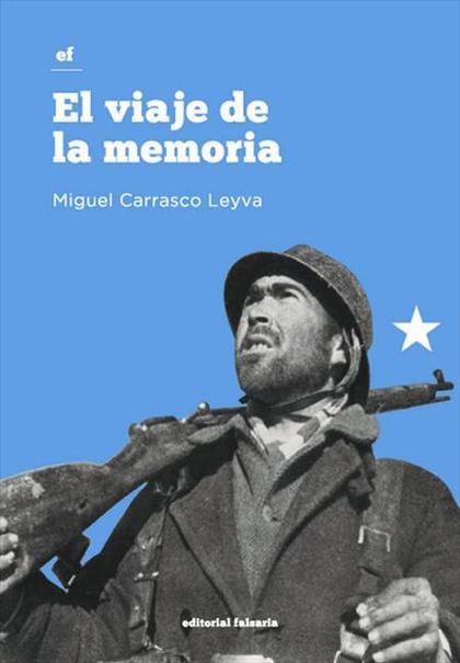 EL VIAJE DE LA MEMORIA.