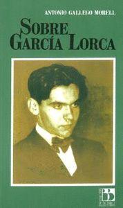 SOBRE GARCIA LORCA