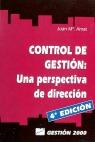 CONTROL DE GESTIÓN : UNA PERSPECTIVA DE DIRECCIÓN