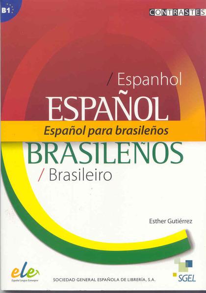 CONTRASTES, ESPAÑOL PARA BRASILEÑOS