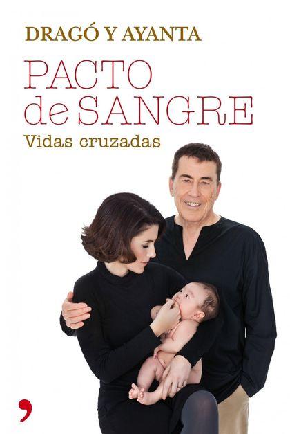PACTO DE SANGRE. VIDAS CRUZADAS