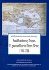 FORTIFICACIONES Y TROPAS : EL GASTO MILITAR EN TIERRA FIRME, 1700-1788