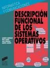 DESCRIPCION FUNCIONAL SISTEMAS OPERATIVOS