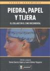 PIEDRA, PAPEL Y TIJERA : EL ´COLLAGE´ EN EL CINE DOCUMENTAL