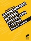 DOCUMENTACION GENERAL SISTEMAS REDES CENTROS GUIA ALUMNO