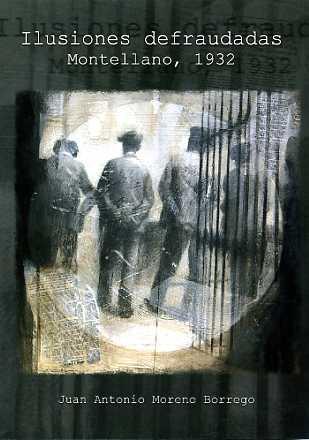 ILUSTRACIONES DESFRAUDADAS : MONTELLANO, 1932