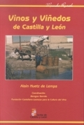 VINOS Y VIÑEDOS DE CASTILLA Y LEÓN.
