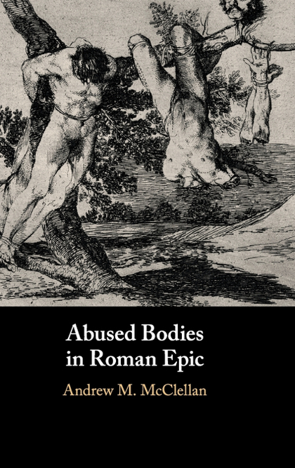ABUSED BODIES IN ROMAN EPIC