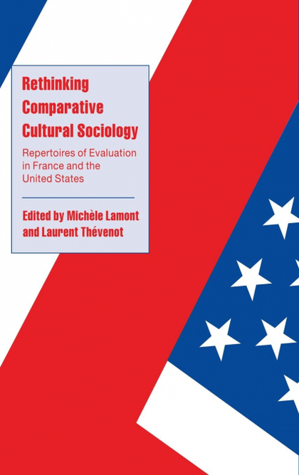 RETHINKING COMPARATIVE CULTURAL SOCIOLOGY.