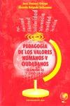 PEDAGOGÍA DE LOS VALORES HUMANOS Y CIUDADANOS, ESO, 2 CICLO. ALUMNOS/AS 2º CICLO E.S.O