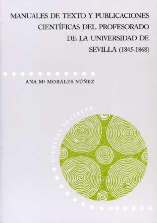 MANUALES DE TEXTO Y PUBLICACIONES CIENTÍFICAS DEL PROFESORADO DE LA UNIVERSIDAD DE SEVILLA (184