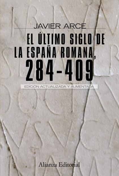 EL ÚLTIMO SIGLO DE LA ESPAÑA ROMANA  (284-409)