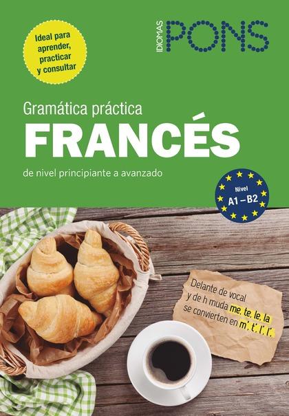 GRAMÁTICA PRÁCTICA FRANCÉS PONS.