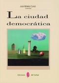 LA CIUDAD DEMOCRÁTICA